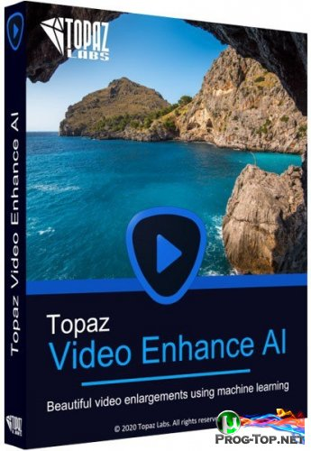 Улучшение качества видео - Topaz Video Enhance AI 1.9.0 RePack (& Portable) by TryRooM
