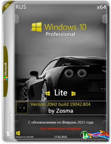Windows 10 Pro x64 Lite 20H2.19042.804 by Zosma